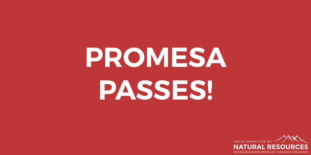 #PROMESA passes the House with a vote of 297-127 to move to the Senate! https://t.co/EbLRPs9WKD