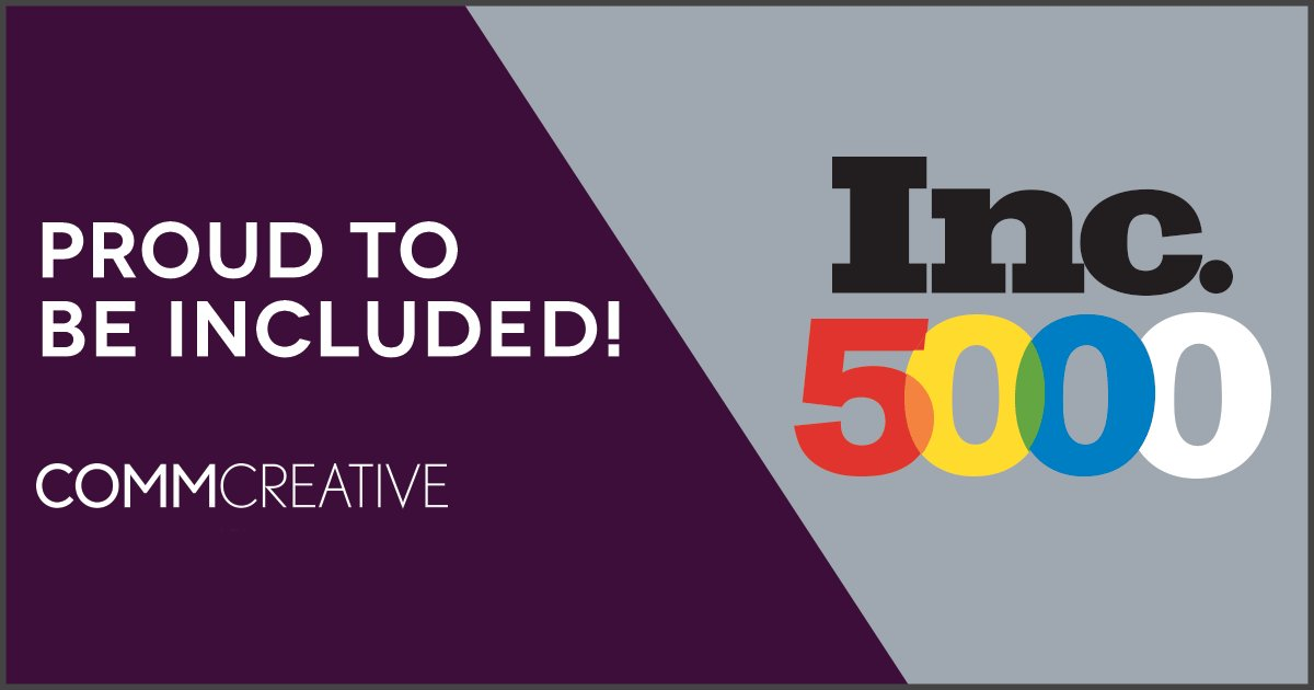 We are excited to announce that CommCreative has earned a spot on the @INC5000 list! https://t.co/dSdEnhyhWo https://t.co/XmgNavpCLB
