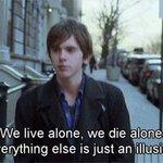 - Мы рождаемся в одиночестве , мы умираем в одиночестве . - Всё остальшое просто иллюзия . https://t.co/SHVURSMitd