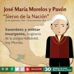 Hoy celebramos el natalicio de #JoséMaríaMorelosYPavón quien sirvió a la nación y luchó por su Independencia. https://t.co/Tik5nhw692