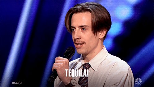 saying tequila is kinda all you need to win me over ????????♀️#agt https://t.co/5mZXSY42Uw