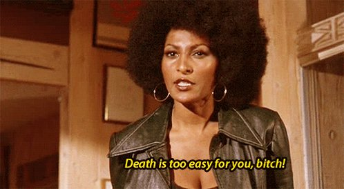 Sneak peak in to my moments of rage. Thank you Pam Grier and Happy Birthday!