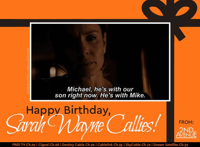 We loved her as the Sara Scofield from Happy birthday, Sarah Wayne Callies!