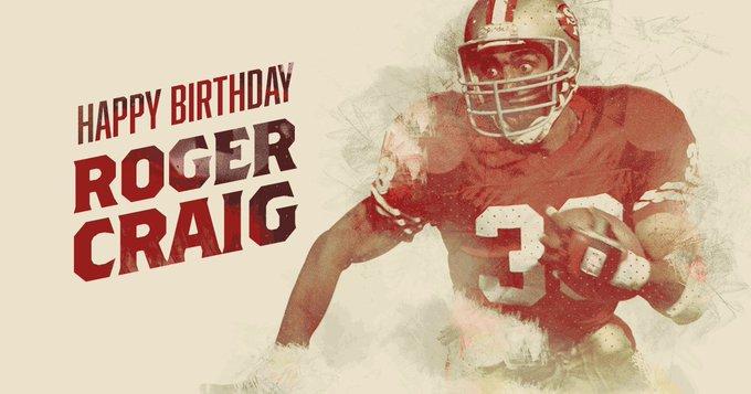 Help us wish Roger Craig a very happy birthday!