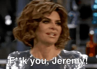 Hey Jeremy. Fuck you. ???? #RHOBH https://t.co/3kImH4thEZ