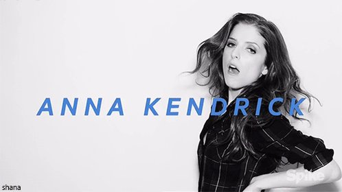 Happy birthday Anna Kendrick
