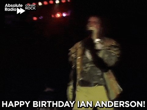 Happy birthday to Mr Locomotive Breath, Ian Anderson of Jethro Tull!