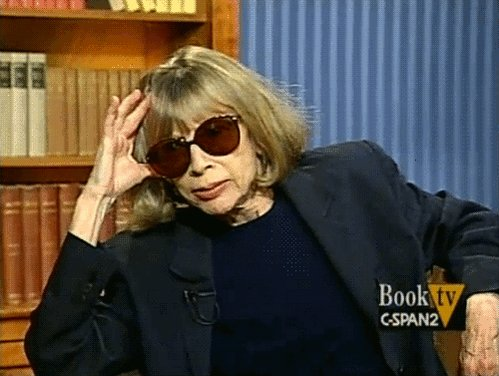 Happy birthday to Joan Didion, my exasperated queen and sunglasses hero.