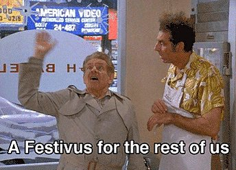 Time to get the pole outta the crawl space...  Happy Festivus to one and all! https://t.co/VAIzg7aUJ0