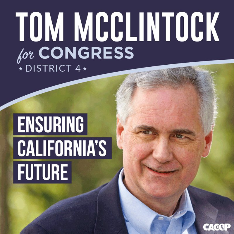 We are proud to support Tom McClintock for Congress (CA-4).