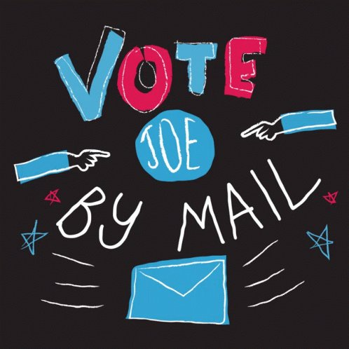 Mail In Your Vote As Early As You Can Register Request Your Absentee Ballot #VoteJoeByMail