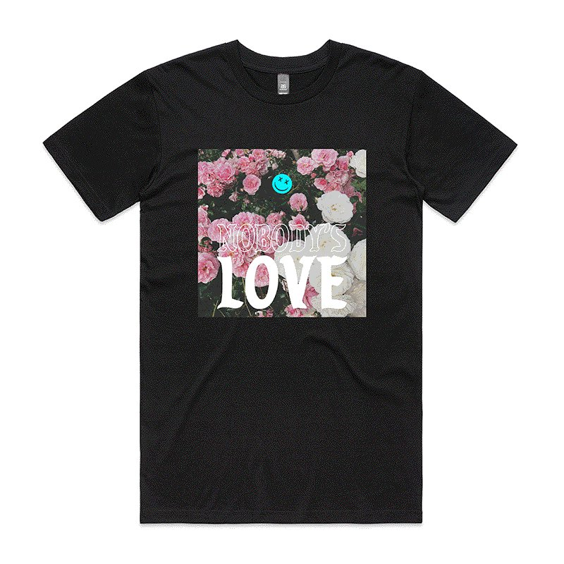 """Nobody's Love"" tee available for pre-order now at:"
