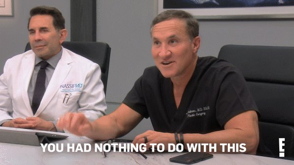Me when a patient gets upset over their #Botched surgery 😭