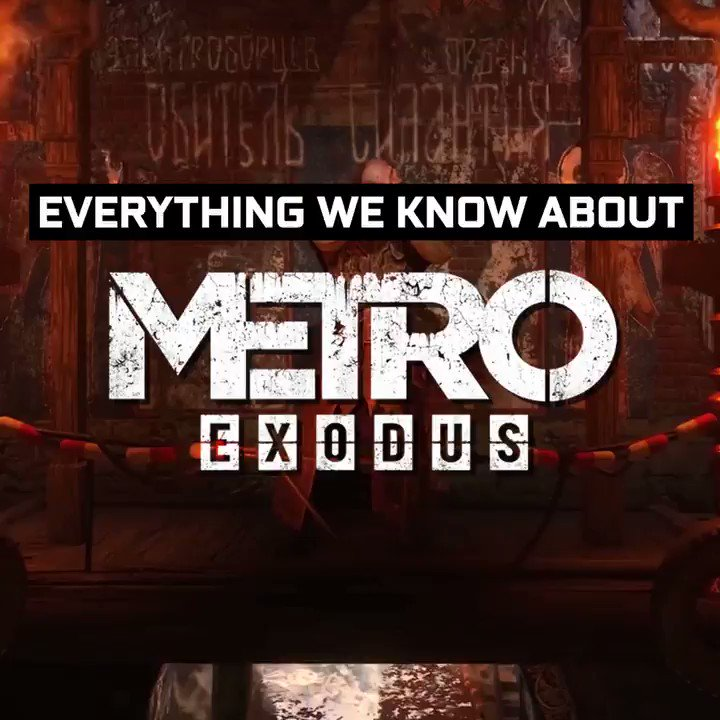 The Metro Exodus hype is real! Heres everything you need to know!