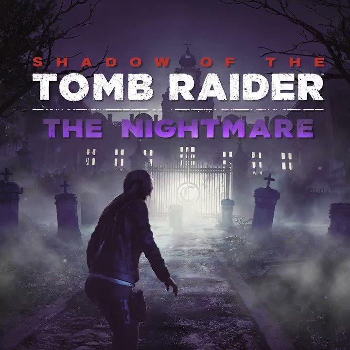 Дата выхода DLC «Ночной кошмар» для Shadow of the Tomb Raider