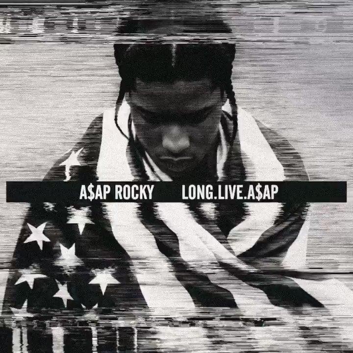 1/15/2013 @asvpxrocky #LONGLIVEASAP Favorite track? apple.co/LONGLIVEASAP