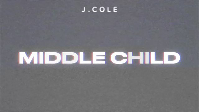 J. Cole's Middle Child.