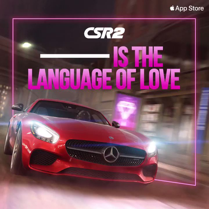 What's the true language of love? 🏎 🥰Get your ❤️ racing with @CSRRacing 2: https://t.co/NeYZ1zgzgZ