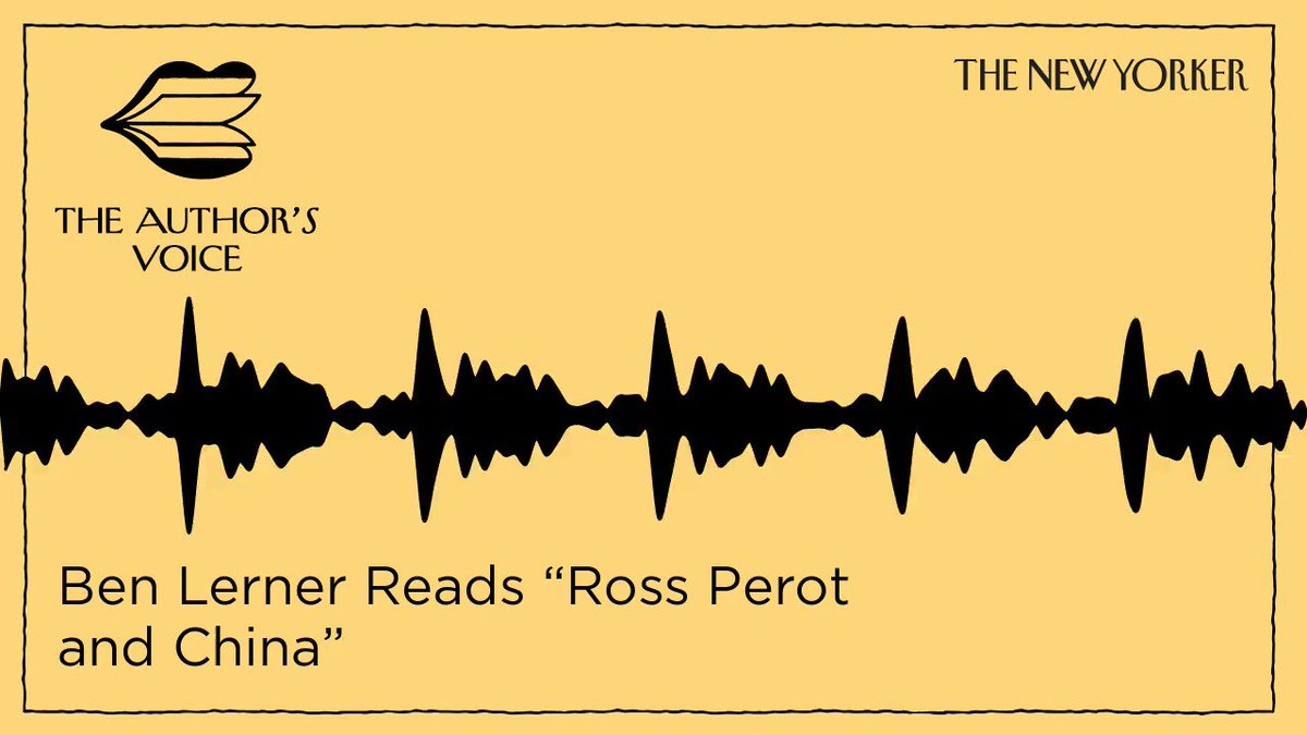 """The author Ben Lerner reads an excerpt from """"Ross Perot and China,"""" from this week's issue. Listen to his whole story: http://nyer.cm/WfiV9iQ"""