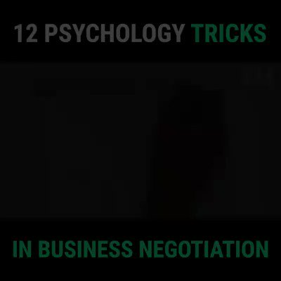 Awesome!!! These are some interesting psychology tricks in business negotiation