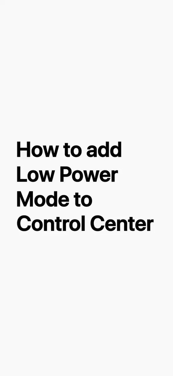 Low Power Mode can be a lifesaver on long travel days. Here's how to add it to Control Center so you can turn it on with a swipe and a tap.