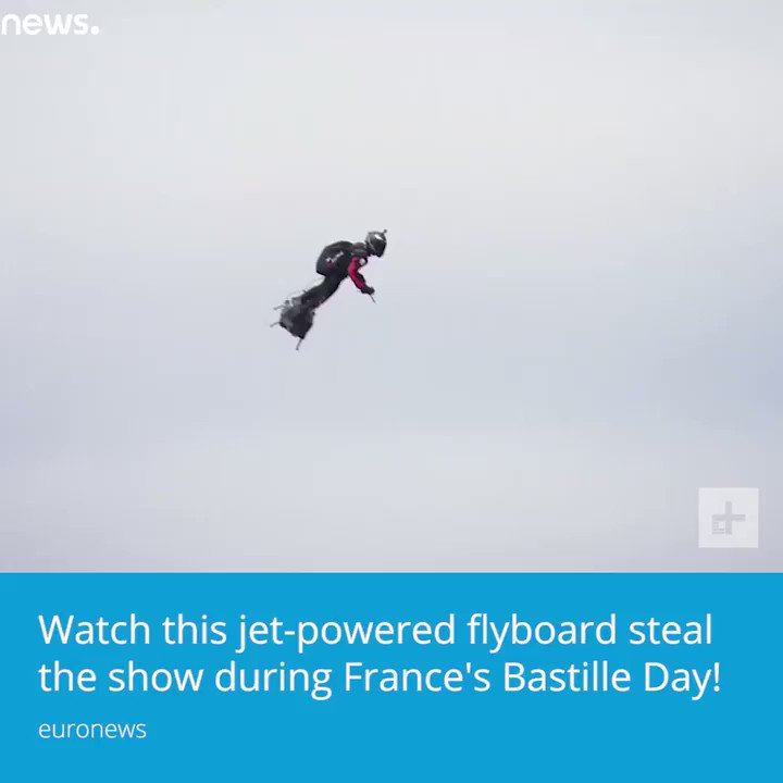 RT @DigitalTrends: Watch this jet-powered flyboard steal the show during France's Bastille Day. https://t.co/oUjw1G5TlZ