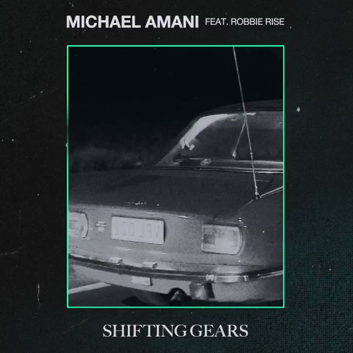 SHIFTING GEARS by @djmichaelamani ft. @robbierise is out now and its on fire 🔥 stmpd.co/MASGTW