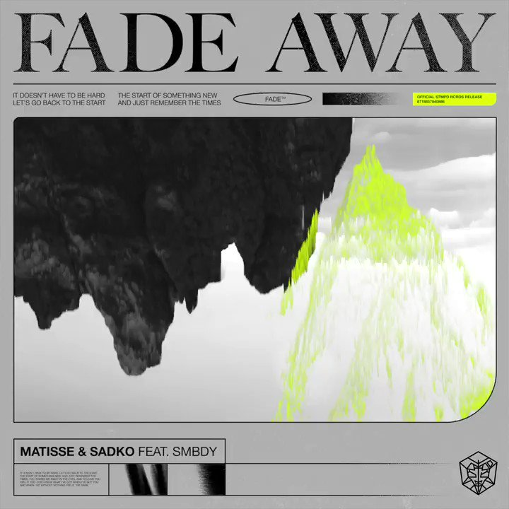 .@matissesadko are back with a melodic masterpiece called Fade Away (feat. SMBDY)! stmpd.co/MSFATW