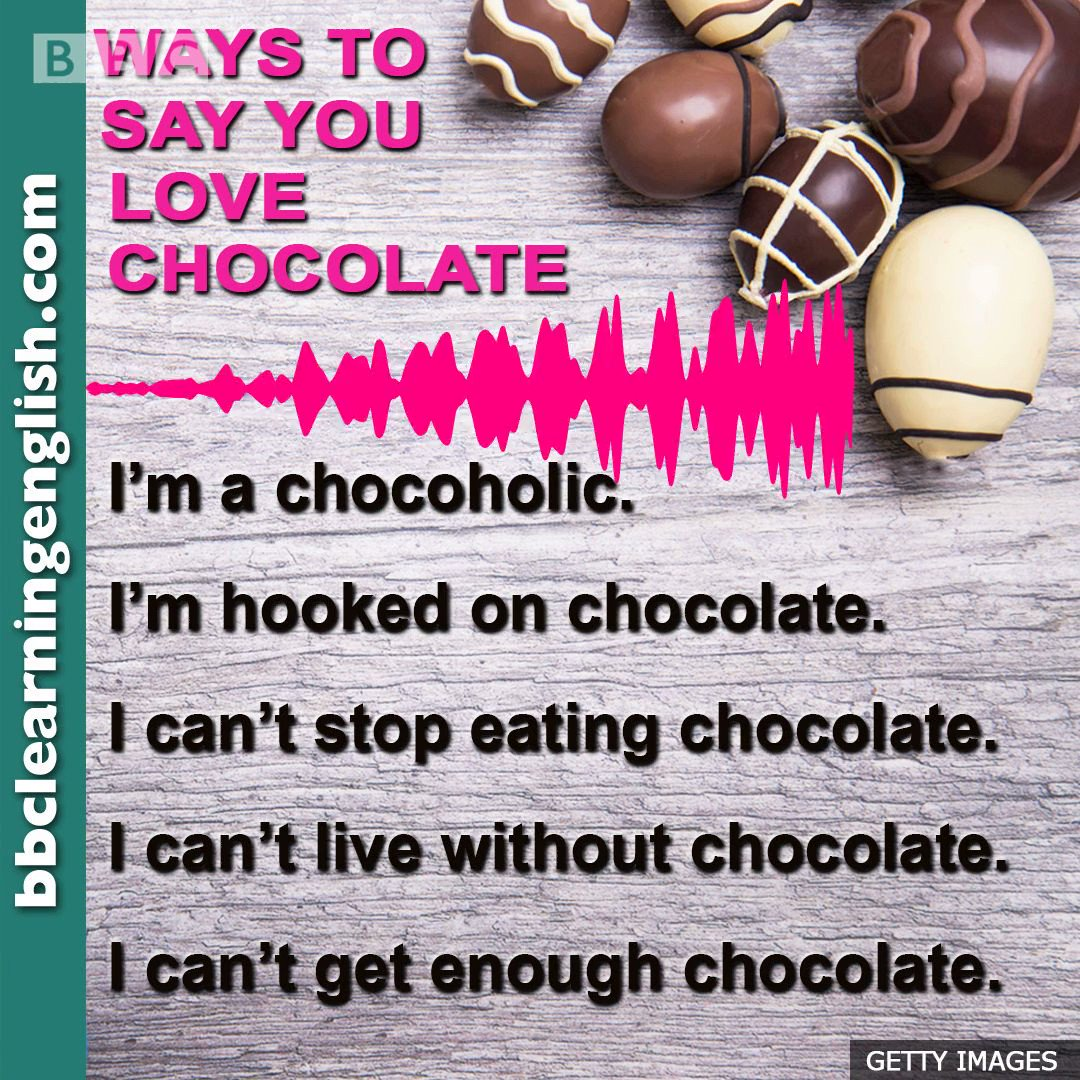 I love chocolate!!! How about you?  Learn other ways to say you love the stuff… #bbclearningenglish #waystosay #alternatives #vocabulary #englishvocab #englishvocabulary #speakenglish #learnenglish  #chocolate #chocoholic #sweets pic.twitter.com/I5Q1daaBnR
