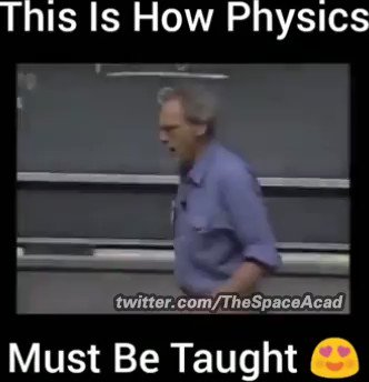 """Better than a thousand days of diligent study is one day with a great teacher.""  Watch to the end of the video to see courage and beauty of a remarkable physics teacher"