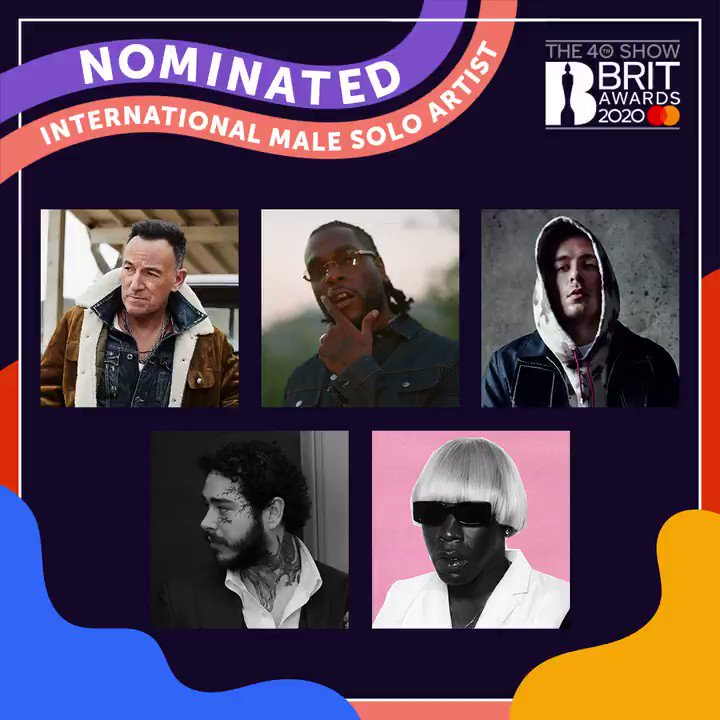 The nominees for #BRITs 2020 International Male are: 🎙 @springsteen 🎙 @burnaboy 🎙 @DermotKennedy 🎙 @PostMalone 🎙 @tylerthecreator Watch The BRIT Awards 2020 on 18 February on @ITV and @WeAreSTV
