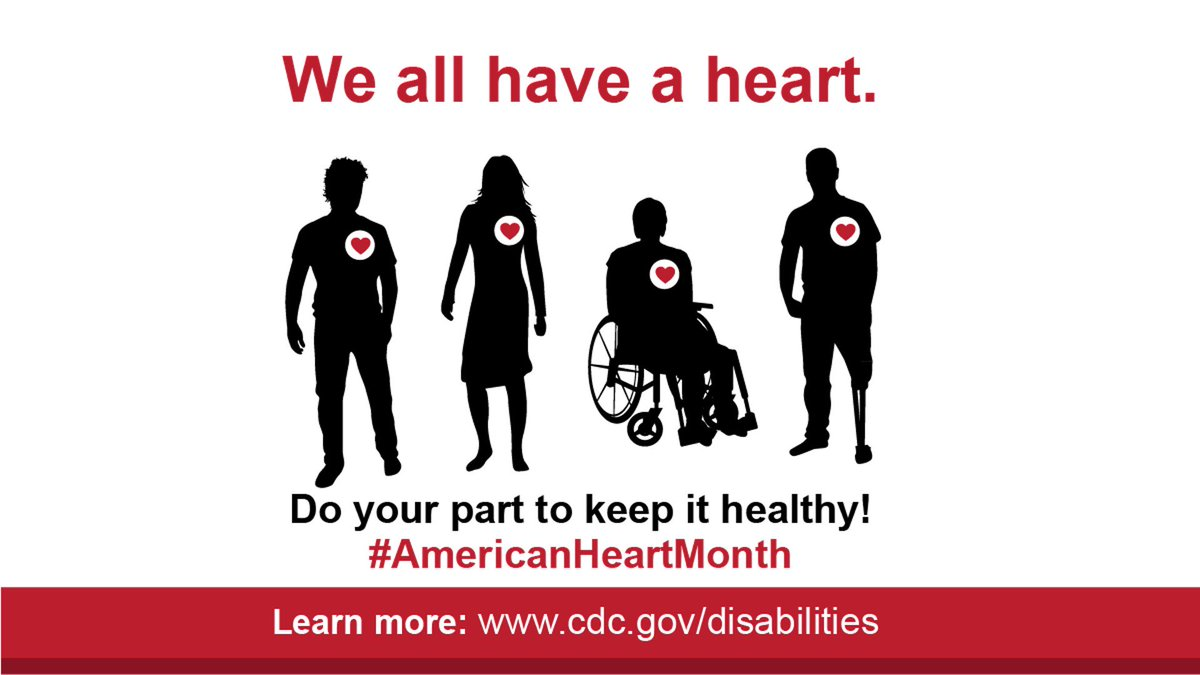 Image for the Tweet beginning: It's #AmericanHeartMonth❤️! People with disabilities