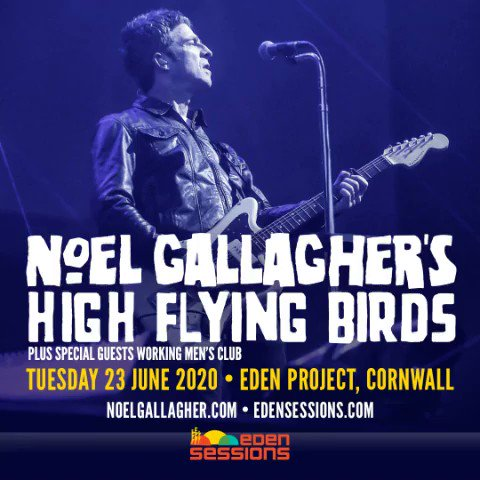 Noel Gallagher's High Flying Birds play this year's @TheEdenSessions, on June 23rd at The Eden Project in Cornwall. Tickets are on sale now!Get yours here 👉https://nghfb.lnk.to/Eden2020Fa