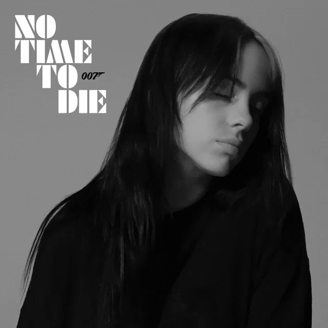 """Billie Eilish - """"No Time To Die"""" The theme song for the upcoming @007 film. Out now.  #NoTimeToDie"""