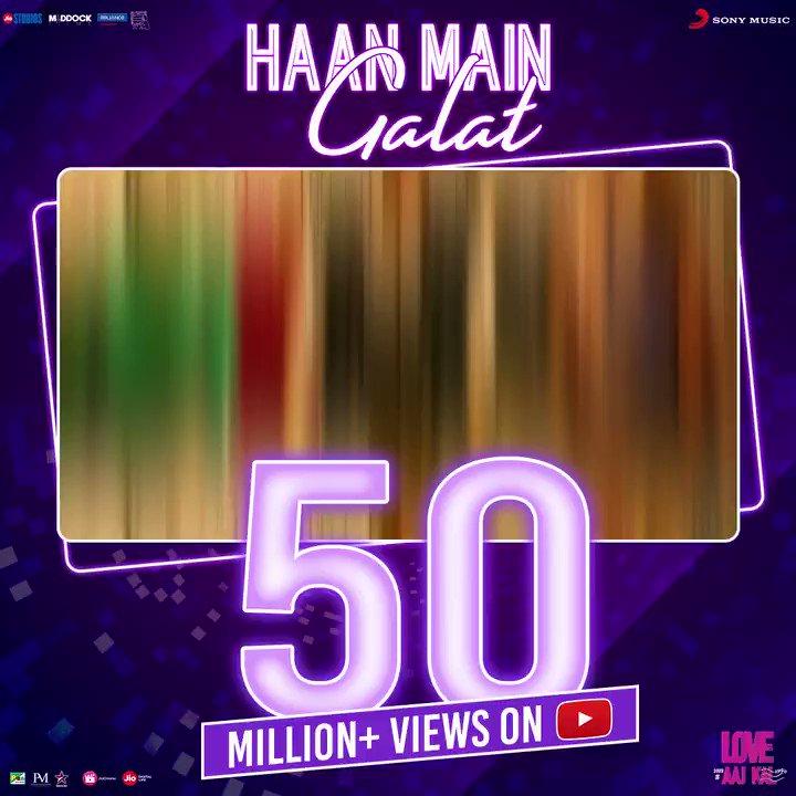 The outcome of all the 'sahi' galtiyaan = 50 million+ views on #YouTube!💯 Check out now - http://bit.ly/HaanMainGalat_LAK…@TheAaryanKartik #SaraAliKhan #ImtiazAli #DineshVijan @ipritamofficial #ArijitSingh @Irshad_Kamil #ShashwatSingh #LoveAajKal