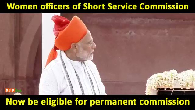 PM Shri @narendramodi had announced the change in policy to grant permanent commission to women officers inducted through short service commission from the ramparts of the Red Fort in his Independence Day speech in 2018.