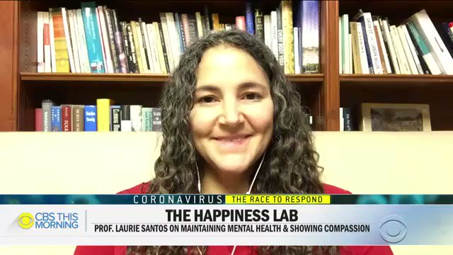 ".@lauriesantos, who created the popular @Yale class ""Psychology And The Good Life,"" shares what the science tells us about navigating this time of uncertainty during the #coronavirus.    Meditate to calm anxiety  Help others  Focus on positives in your relationshipspic.twitter.com/FF8eOv0OrW"