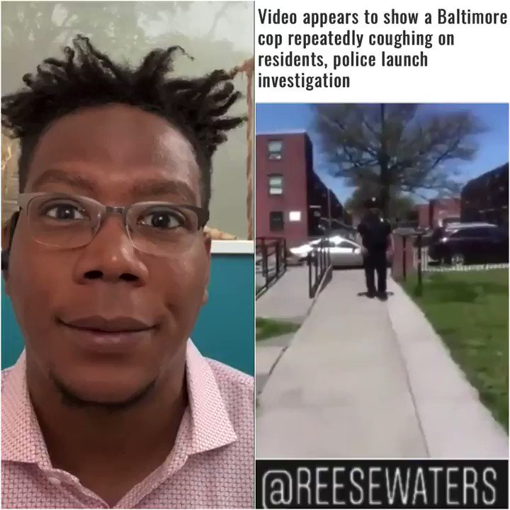 Baltimore Police are investigating what appears to be a video of one of their officers deliberately coughing on folks. Seriously.  #Coronavirus #Covid2019 pic.twitter.com/Ypef39YAUk
