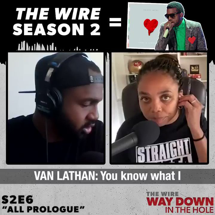 Season 2 of 'The Wire' and Kanye West's '808s & Heartbreak' have the same energy. #TheWirePod