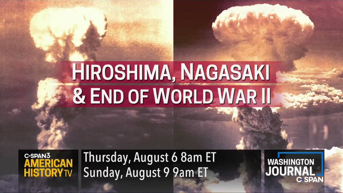 This week we look back at the bombings of Hiroshima & Nagaski and the end of World War II. Watch on @cspan. Was dropping the atomic bombs necessary to end the war?