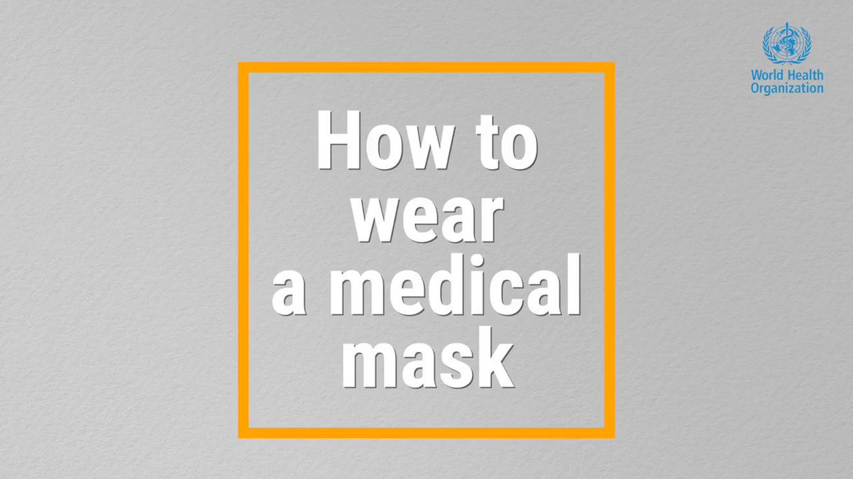 Replying to @WHO: Watch this video to see how and when to use a medical mask 😷 during #COVID19  #WearAMask