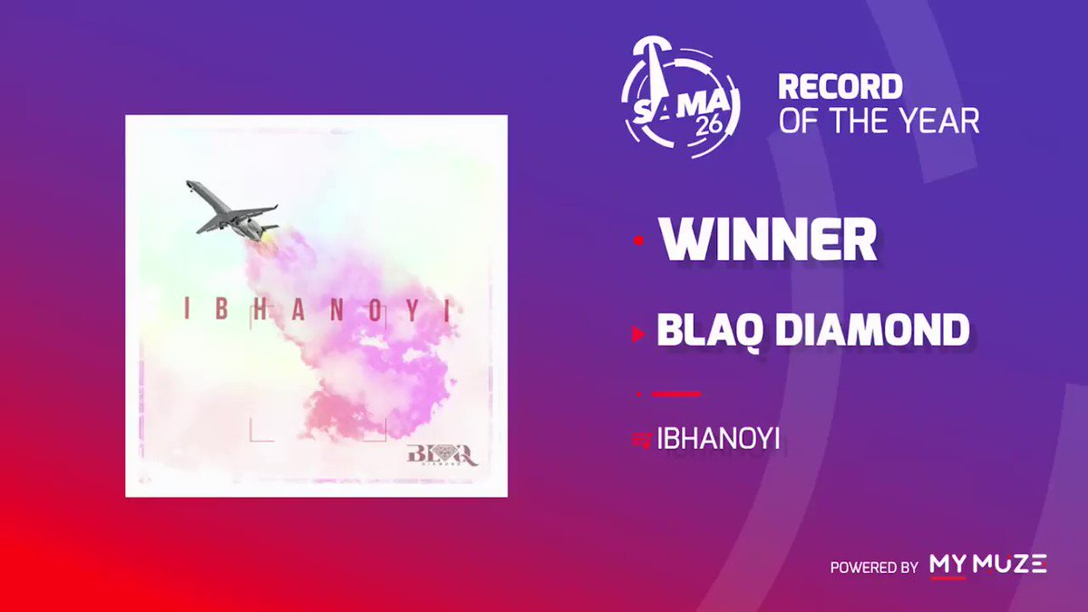 The #SAMA26 'Record Of The Year' belongs to @blaqdiamond150 for their hit #Ibhanoyi. Congratulations to the boys. https://t.co/sbVv3NQ1pI