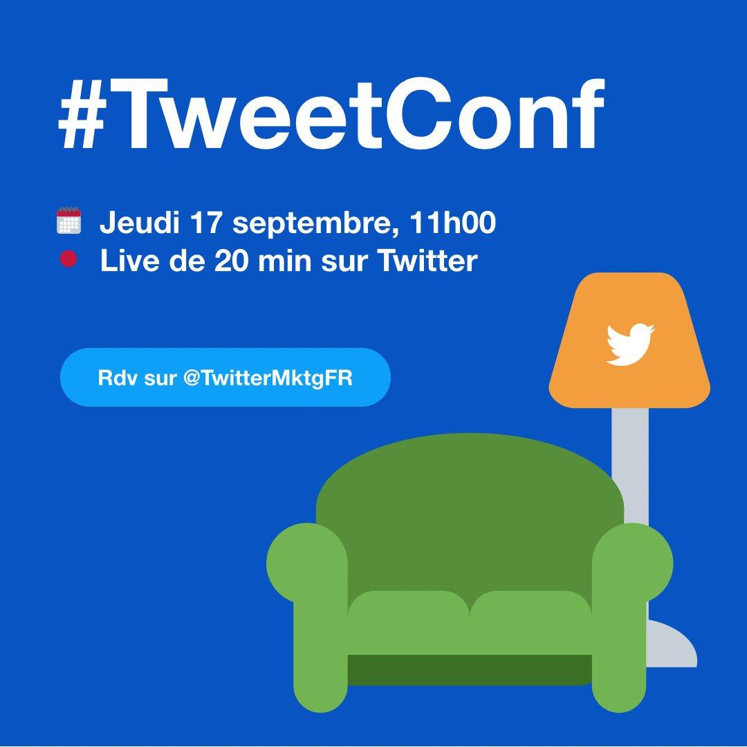 On vous donne rendez-vous jeudi 17 septembre à 11h pour une nouvelle #TweetConf en direct sur Twitter 🛋