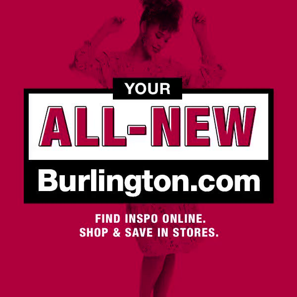 The new Burlington website is here! Get inspired by users just like you showing off their favorite Burlington deals at .