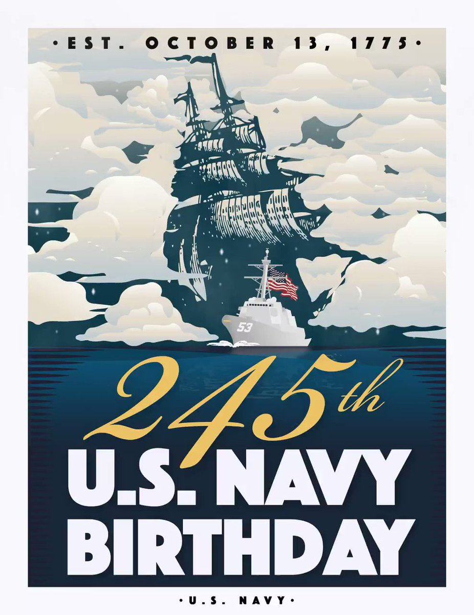 """Happy 245th #Birthday, Shipmates! 🎉 May we all continue to serve with Honor, Courage, and Commitment and uphold the long #USNavy tradition of """"Victory at Sea."""" #Navy245"""