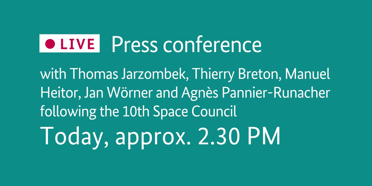 Today at about 2.30 PM : Press conference with @tj_tweets, @ThierryBreton, Manuel #Heitor, @janwoerner @ESA and @AgnesRunacher following the 10th #SpaceCouncil. @EU2020DE #EU2020DE 👉europa.eu/!GX68YT