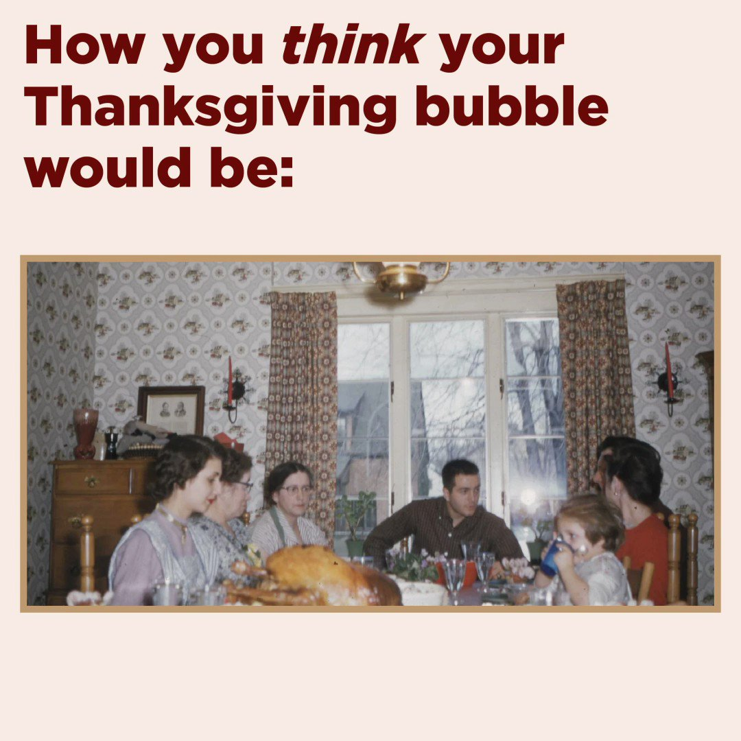 Your bubble is bigger than you think.  Please don't host or attend gatherings on Thanksgiving.  Help stop the spread. Save lives.  We've put together a list of resources to help you celebrate virtually and safely: .