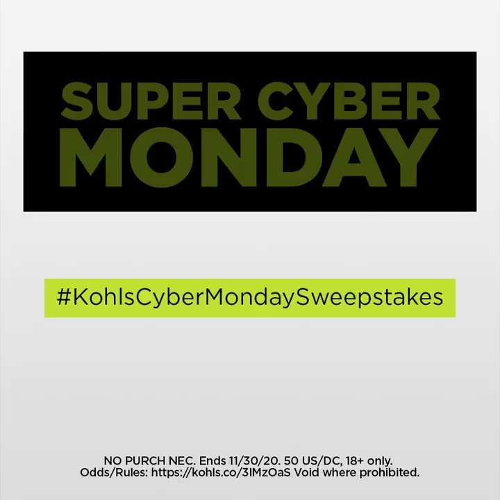 Cyber Monday Deals are here! To celebrate, we're giving away 1,000 $20 e-gift cards. Follow @kohls on Twitter, retweet this post and include #KohlsCyberMondaySweepstakes for a chance to win.  | No Purch Nec. Ends 11/30/20. 50 US/DC, 18+ only. Odds/Rules:
