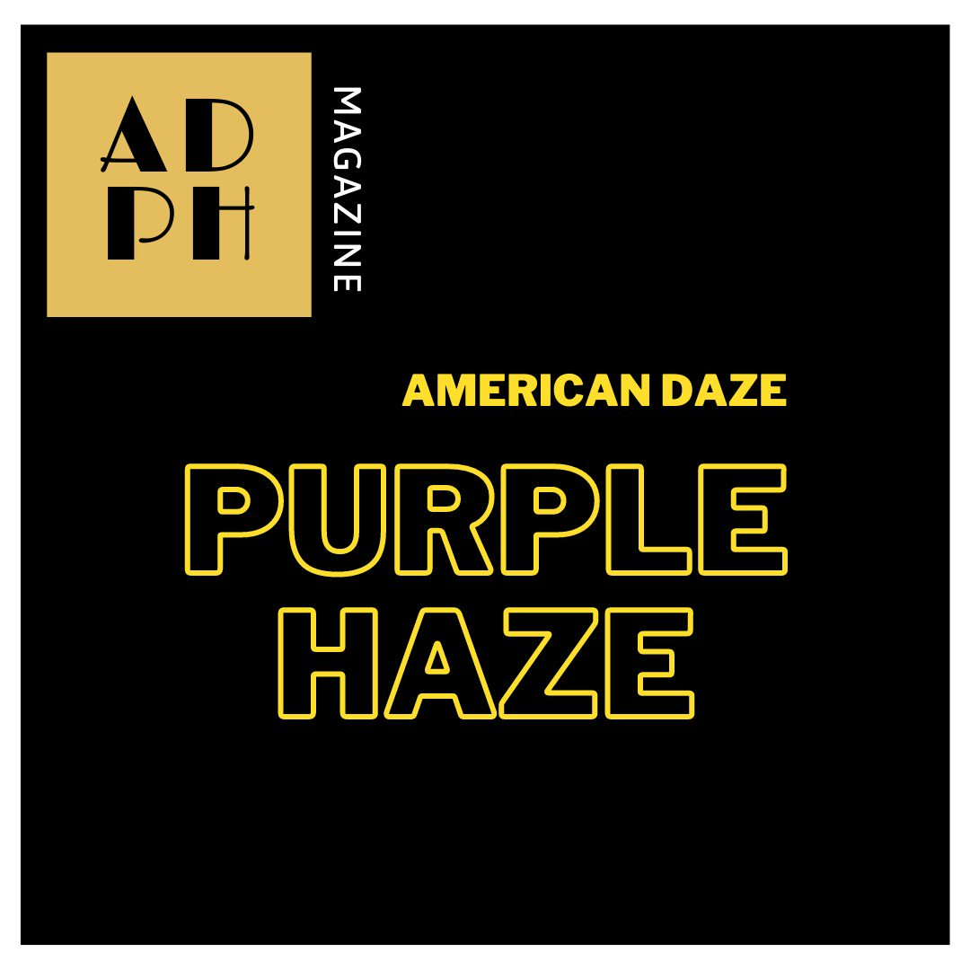 American Daze Purple Haze