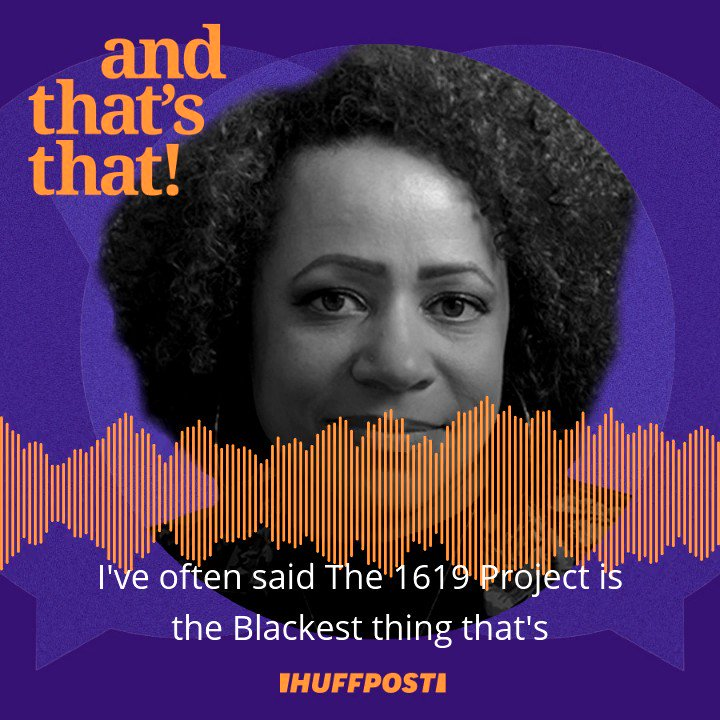 """Why did """"The 1619 Project"""" face such a fierce backlash from conservatives?   We chat with journalist Nikole Hannah-Jones about this and more. Listen to the full interview:   Or subscribe to """"And THAT'S That!"""" where you get your podcasts."""